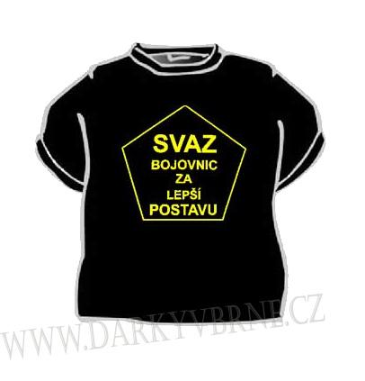 Tričko Svaz bojovnic za lepší postavu 8fbbbbda25